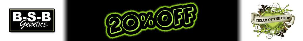 25% de réduction sur BSB Genetics et Cream of the Crop!