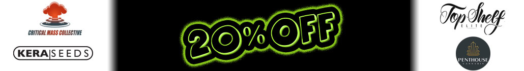 20% de Descuento Critical Mass Collective, Kera Seeds, Penthouse Cannabis Co y Top Shelf Elite Seeds