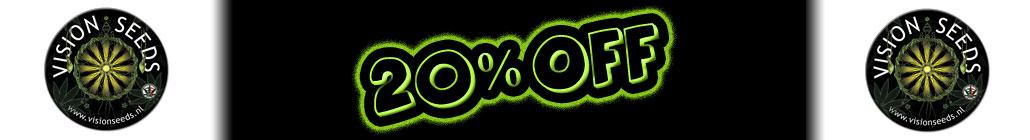 20 % Off Vision Seeds!